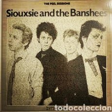 Discos de vinilo: SIOUXSIE AND THE BANSHEES–THE PEEL SESSIONS 1977-1978. LP VINILO NUEVO.. Lote 222012920