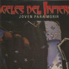 Discos de vinilo: ANGELES DEL INFIERNO JOVEN PARA MORIR. Lote 222015351