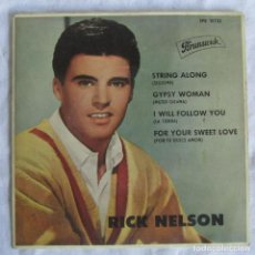 Disques de vinyle: EP VINILO RICK NELSON STRING ALONG GYPSY WOMAN, I WILL FOLLOW YOU. Lote 222041690