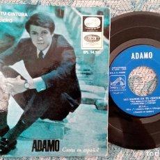 Discos de vinilo: SINGLE ADAMO - MIS MANOS EN TU CINTURA - ¡ÚNICO ENVIO A FINAL DE MES!. Lote 222050810