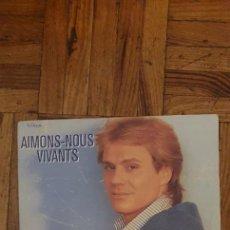 """Discos de vinilo: FRANÇOIS VALÉRY – AIMONS-NOUS VIVANTS SELLO: FRANCEVAL – 741027 FORMATO: VINYL, 7"""", 45 RPM, SINGLE. Lote 222054247"""