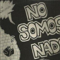 Discos de vinilo: LA POLLA RECORDS NO SOMOS NADA. Lote 222054637