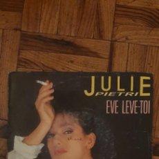 Discos de vinilo: JULIE PIETRI ?– EVE LEVE-TOI SELLO: CBS ?– CBSA 7109 FORMATO: VINYL, 7 , 45 RPM, SINGLE. Lote 222061043