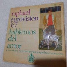 Discos de vinilo: RAPHAEL - HABLEMOS DEL AMOR + 3. Lote 222067788