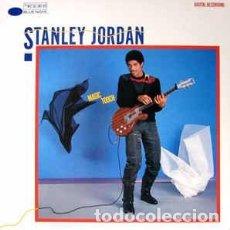 Discos de vinilo: STANLEY JORDAN - MAGIC TOUCH (LP, ALBUM, JAC) LABEL:BLUE NOTE CAT#: BT 85101. Lote 222073466