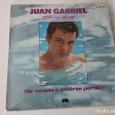 Discos de vinilo: JUAN GABRIEL. CON TU AMOR. HE VENIDO A PEDIRTE PERDÓN. 1981. Lote 222082586