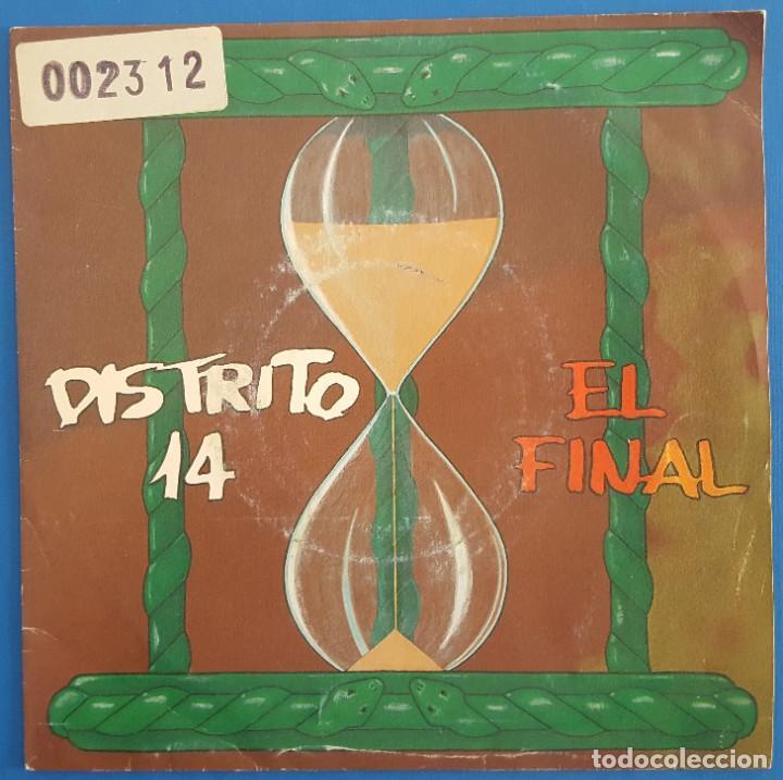 SINGLE / DISTRITO 14 / EL FINAL (VOZ, BUNBURY, HEROES DEL SILENCIO) EMI?– 006 8 60072 7 / 1993 (Música - Discos - Singles Vinilo - Grupos Españoles de los 90 a la actualidad)