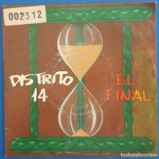Discos de vinilo: SINGLE / DISTRITO 14 / EL FINAL (VOZ, BUNBURY, HEROES DEL SILENCIO) EMI?– 006 8 60072 7 / 1993. Lote 222084747
