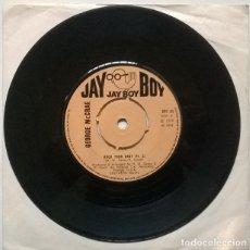 Discos de vinilo: GEORGE MCCRAE. ROCK YOUR BABY (PT 1 & 2). JAY BOY, UK 1974 SINGLE. Lote 222084937