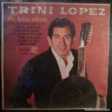 Discos de vinilo: TRINI LOPEZ // THE LATIN ALBUM // EDICION HOLANDA //(VG VG). LP. Lote 222085186
