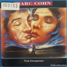 Discos de vinilo: SINGLE / MARC COHN / TRUE COMPANION / ATLANTIC ?– A 7583, 7567875837 / 1991. Lote 222085966