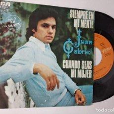 Discos de vinilo: JUAN GABRIEL – SIEMPRE EN MI MENTE. CUANDO SEAS MI MUJER. RCA VICTOR 1977. Lote 222085972