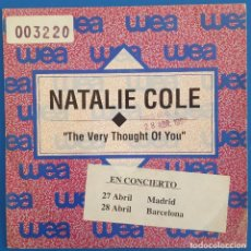 Discos de vinilo: SINGLE / NATALIE COLE / THE VERY THOUGHT OF YOU / WEA 1.508 PROMO / 1992. Lote 222086900