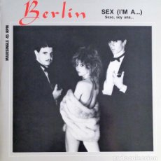 Discos de vinilo: BERLIN - SEX (I'M A...) - MAXI-SINGLE SPAIN 1983. Lote 222089612