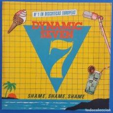 Discos de vinilo: SINGLE / DYNAMIC SEVEN / SHAME, SHAME, SHAME / MOVIEPLAY, YOYO RECORDS 02.3725/4 / 1983. Lote 222105048