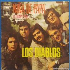 Discos de vinilo: SINGLE / LOS DIABLOS / NIÑA DE PAPA / ODEON 1 J 006-20.947 / 1972. Lote 222109155