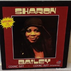 Discos de vinilo: SHARON BAILEY - COSMIC DUST MAXI SALSOUL BELTER - 1981. Lote 222109202