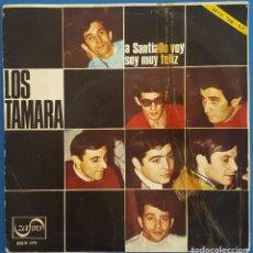 Discos de vinilo: SINGLE / LOS TAMARA / A SANTIAGO VOY / ZAFIRO OOX-179 / 1967. Lote 222109342