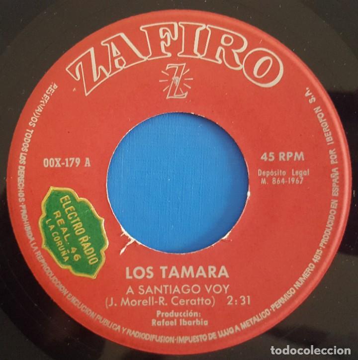 Discos de vinilo: SINGLE / LOS TAMARA / A SANTIAGO VOY / ZAFIRO OOX-179 / 1967 - Foto 3 - 222109342