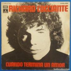 Discos de vinilo: SINGLE / RICHARD COCCIANTE / CUANDO TERMINA UN AMOR / ODEON 1 J 006-97162 / 1975. Lote 222109808
