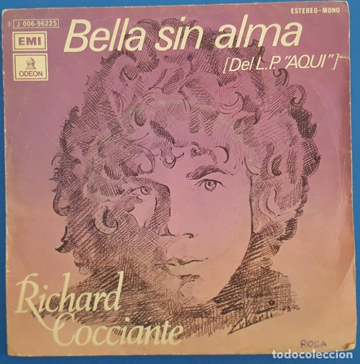 SINGLE / RICHARD COCCIANTE / BELLA SIN ALMA / ODEON 1 J 006-96225 / 1974 (Música - Discos - Singles Vinilo - Canción Francesa e Italiana)