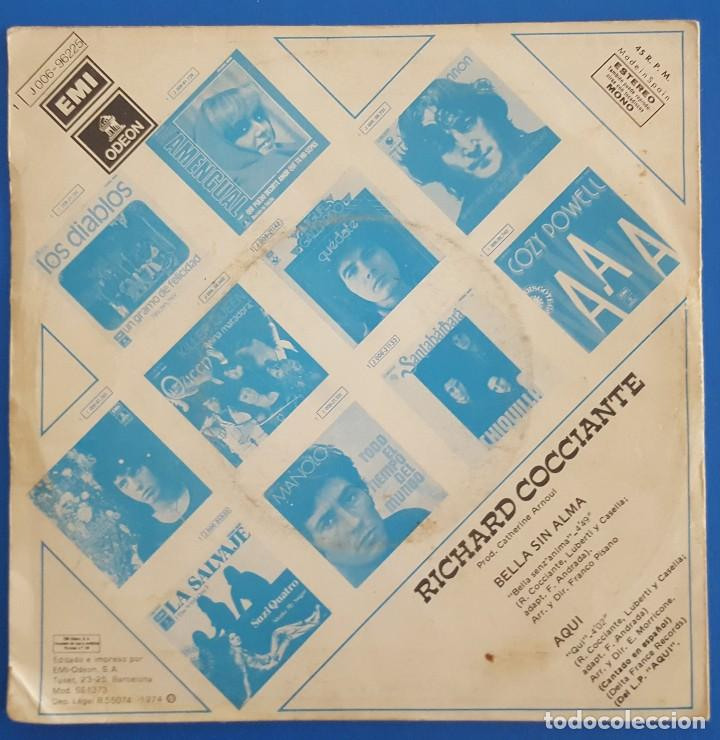 Discos de vinilo: SINGLE / RICHARD COCCIANTE / BELLA SIN ALMA / ODEON 1 J 006-96225 / 1974 - Foto 2 - 222109921