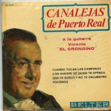 Discos de vinilo: CANALEJAS DE PUERTO REAL / CUANDO TOCAN LAS CAMPANAS + 3 (EP 1965). Lote 222110296
