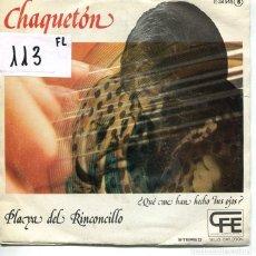 Discos de vinilo: CHAQUETON / PLAYA DEL RINCONCILLO / ¿QUE ME HAN HECHO TUS OJOS? (SINGLE PROMO 1977). Lote 222110820