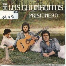 Discos de vinilo: LOS CHUNGUITOS / PRISIONERO / POR HACERTE CASO (SINGLE PROMO 1980). Lote 222112117