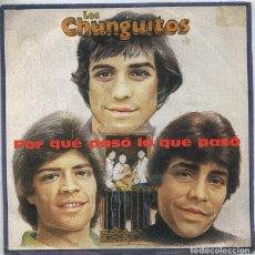 Discos de vinilo: LOS CHUNGUITOS / POR QUE PASO LO QUE PASO / QUERER Y PERDER (SINGLE PROMO 1982). Lote 222112250