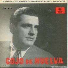 Discos de vinilo: EL COJO DE HUELVA / EL CABRERILLO / PALITO DE RON + 2 (EP 1958). Lote 222112526