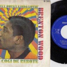 Disques de vinyle: BRENTON WOOD - LOVEY DOVEY KINDA LOVIN' - SINGLE DE VINILO EDICION ESPAÑOLA - SOUL. Lote 222113992