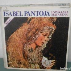 Discos de vinilo: ISABEL PANTOJA - ESPERANZA MACARENA. Lote 222119862