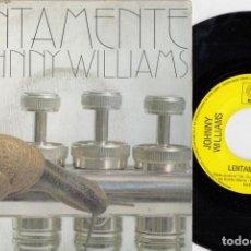 Disques de vinyle: JOHNNY WILLIAMS - SLOW MOTION - SINGLE DE VINILO EDICION ESPAÑOLA - SOUL. Lote 222123968