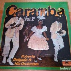 Discos de vinilo: LP CARAMBA VOL. 2 ROBERTO DELGADO & HIS ORCHESTRA.. Lote 222130192