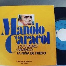 Discos de vinilo: MANOLO CARACOL-SINGLE LA NIÑA DE FUEGO. Lote 222132395