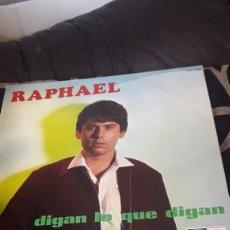 Discos de vinilo: DIGAN LO QUE DIGAN, VINILO DE RAPHAEL DE 1967. Lote 222132978