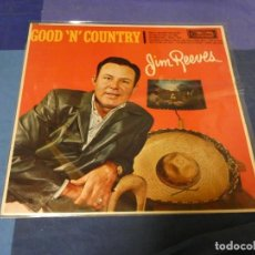Discos de vinilo: LOTT87 LP UK COUNTRY 1965 BUEN ESTADO JIM REEVES GOOD AND COUNTRY. Lote 222139566