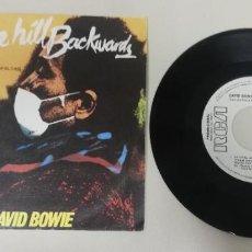 "Discos de vinilo: 1020- DAVID BOWIE UP THE HILL BACKWARDS - VIN 7"" POR VG+ DIS VG+ PROMO. Lote 222141990"