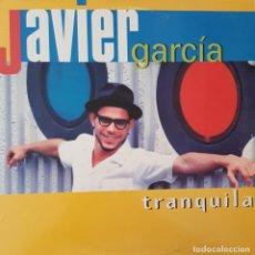 Discos de vinilo: JAVIER GARCIA - TRANQUILA MAXI SINGLE SPAIN 1999. Lote 222145606