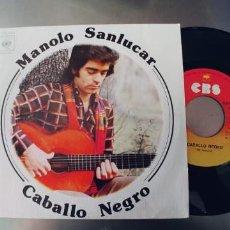 Discos de vinilo: MANOLO SANLUCAR-SINGLE CABALLO NEGRO-NUEVO. Lote 222145861