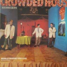 Discos de vinilo: CROWDED HOUSE - WORLD WHERE YOU LIVE MAXI SINGLE SPAIN 1986. Lote 222147057