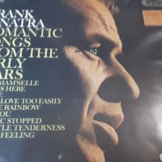 Discos de vinilo: FRANK SINATRA ROMANTIC SONGS FROM THE EARLY YEARS. Lote 222152005