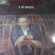 Discos de vinilo: FRANK SINATRA A MI MANERA. Lote 222154436