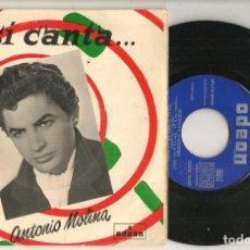 Discos de vinilo: DISCO VINILO. SINGLE. ASÍ CANTA ANTONIO MOLINA.ODEON DSOE 16.057. (P/C61). Lote 222156315