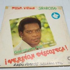 Discos de vinilo: PHIL TRIM & SIRARCUSA--GIVE ME YOUR LOVE = DAME TU AMOR ¡VERSION DISCOTECA!. Lote 222159512