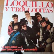 Disques de vinyle: LOQUILLO Y TROGLODITAS A POR ELLOS QUE SON POCO Y COBARDES 2XLPS INSERTOS 1989. Lote 222160302