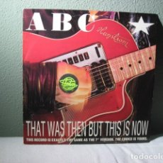 Discos de vinilo: ABC, THAT WAS THEN BUT THIS IS NOW. Lote 222161960