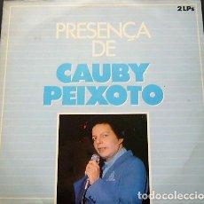 Discos de vinilo: CAUBY PEIXOTO - PRESENÇA DE CAUBY PEIXOTO - LP DOBLE. Lote 222167220