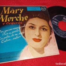 Discos de vinilo: MARY MERCHE ¿POR QUE NO VIENES PRONTO?/PASO A PASITO/CALOR..CALOR +1 EP 195? RCA ESPAÑA SPAIN. Lote 222168682